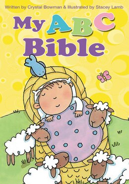 Book My Abc Bible by Crystal Bowman