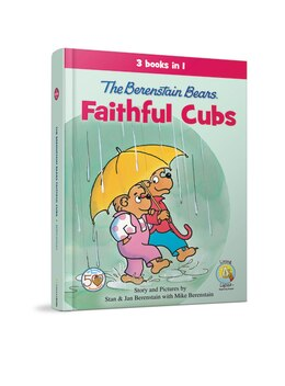 Book The Berenstain Bears, Faithful Cubs: 3 Books in 1 by Stan and Jan Berenstain w/ Mike Berenstain