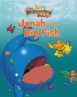 Book The Baby Beginner's Bible Jonah and the Big Fish by Zondervan