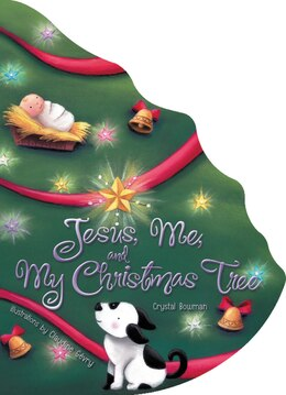 Book Jesus, Me, and My Christmas Tree by Crystal Bowman
