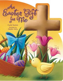 Book An Easter Gift for Me by Crystal Bowman
