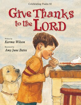 Book Give Thanks To The Lord by Karma Wilson
