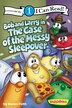 Bob and Larry in the Case of the Messy Sleepover: Bob And Larry In The Case Of The Messy Sleepover by Karen Poth