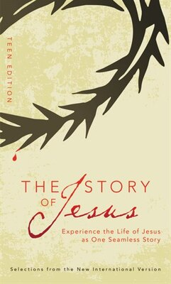 Book The Story of Jesus: Teen Edition, Paperback: Teen Edition by Zondervan