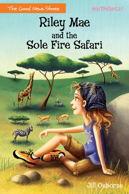 Book Riley Mae and the Sole Fire Safari by Jill Osborne