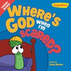 Where's God When I'm Scared?: Stickers Included!