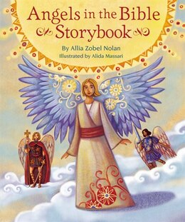 Book Angels in the Bible Storybook by Allia Zobel Nolan