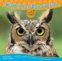 Wilderness Discoveries: Host of The Smithsonian Channel's Critter Quest!
