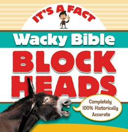 Book Wacky Bible Blockheads: Can you believe it? by Zondervan