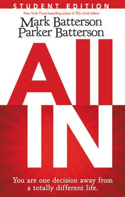 Book All In Student Edition: You Are One Decision Away From A Totally Different Life by Mark Batterson