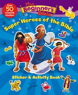 Book The Beginner's Bible Super Heroes of the Bible Sticker and Activity Book by Kelly Zondervan