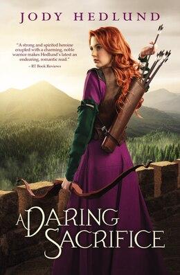 Book A Daring Sacrifice by Jody Hedlund