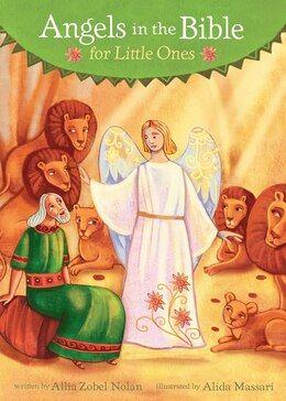 Book Angels In The Bible For Little Ones by Allia Zobel Nolan