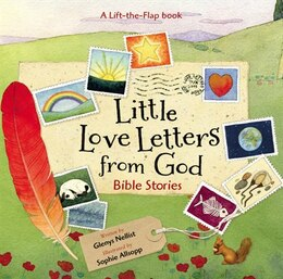 Book Little Love Letters From God: Bible Stories by Glenys Nellist
