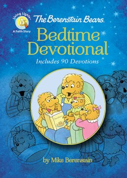 Book The Berenstain Bears Bedtime Devotional: Includes 90 Devotions by Mike Berenstain