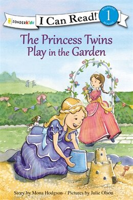 Book The Princess Twins Play in the Garden by Mona Hodgson