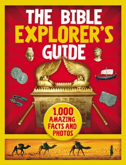 Book The Bible Explorer's Guide: 1,000 Amazing Facts And Photos by Nancy I. Sanders