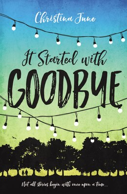 Book It Started With Goodbye by Christina June