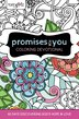 Faithgirlz Promises For You Coloring Devotional: 60 Days Discovering God's Hope And Love by Zondervan