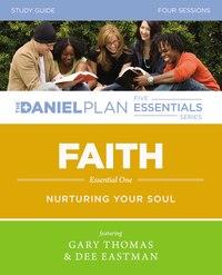 Faith Study Guide: Nurturing Your Soul