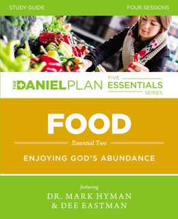 Book Food Study Guide The: Enjoying God's Abundance by Mark Hyman
