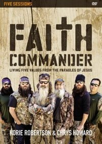 Book Faith Commander A Dvd Study: Living Five Family Values From The Parables Of Jesus by Howard Robertson
