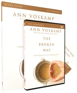 Book The Broken Way Study Guide with DVD: A Daring Path into the Abundant Life by Ann Voskamp