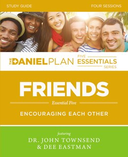 Book Friends Study Guide: Encouraging Each Other by John Townsend