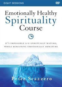 Book Emotionally Healthy Spirituality Course A Dvd Study by Peter Scazzero