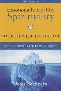 Book Emotionally Healthy Spirituality Church Wide Initiative Kit by Pete Scazzero