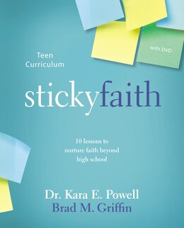Book Sticky Faith Teen Curriculum with DVD: 10 Lessons to Nurture Faith Beyond High School by Kara E. Powell