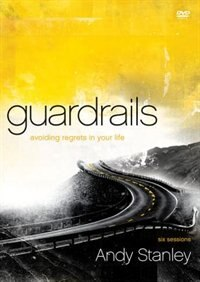 Book Guardrails: Avoiding Regrets In Your Life Dvd by Andy Stanley