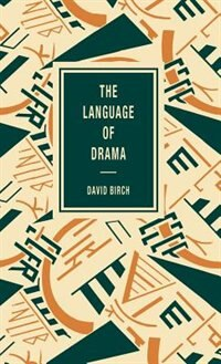 Book The Language of Drama by David Birch