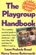 The Playgroup Handbook: The complete, pratical guide to organizing a home playgroup--with more than 200 activities for chil by Laura P. Broad
