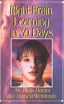 Book Right Brain Learning In 30 Days by Keith Harary