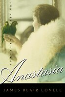Book Anastasia: The Lost Princess by James B. Lovell