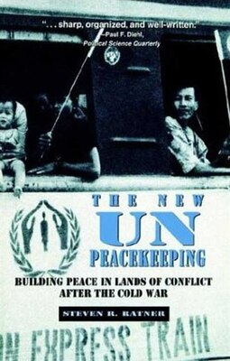 Book The New UN Peacekeeping by Steven R. Ratner