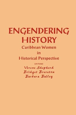 Book Engendering History: Cultural and Socio-Economic Realities in Africa by Verene A. Shepherd