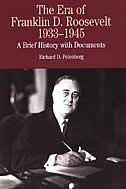 Book The Era Of Franklin D. Roosevelt, 1933-1945: A Brief History With Documents by Richard D. Polenberg