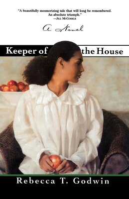 Book Keeper of the House: A Novel by Rebecca T. Godwin