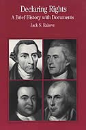 Book Declaring Rights: A Brief History With Documents by Jack N. Rakove