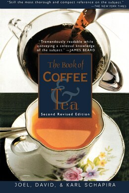 Book The Book of Coffee and Tea: Second Revised Edition by Joel Schapira