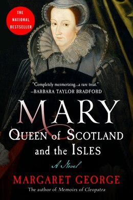 Book Mary Queen Of Scotland And The Isles: A Novel by Margaret George