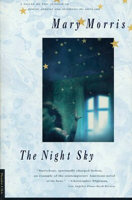 Book The Night Sky: A Novel by Mary Morris