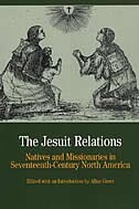 Book The Jesuit Relations: Natives And Missionaries In Seventeenth-century North America by Allan Greer