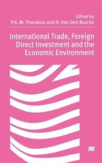 International Trade, Foreign Direct Investment, and the Economic Environment: Essays in Honour of…