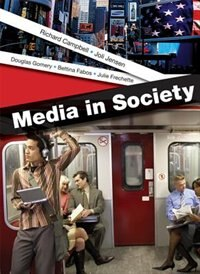 Book Media In Society: A Brief Introduction by Richard Campbell
