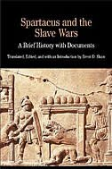 Book Spartacus And The Slave Wars: A Brief History With Documents by Brent D. Shaw