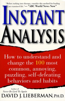 Book INSTANT ANALYSIS: How to Get the Truth in 5 Minutes or Less in Any Conversation or Situation by David J. Lieberman