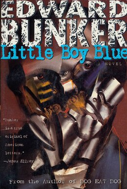 Book LITTLE BOY BLUE: A Novel by Edward Bunker